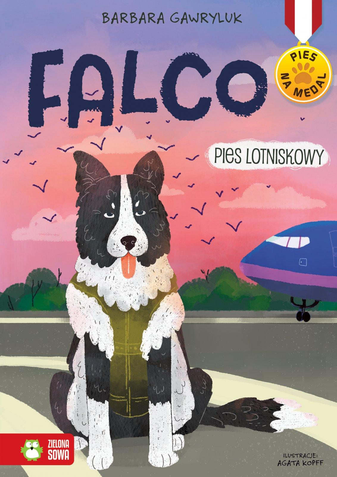 Falco Pies Lotniskowy Pies Na Medal Ambelucja Pl Ksiazki Dla Dzieci